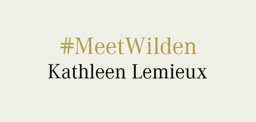 #MeetWilden – Kathleen Lemieux